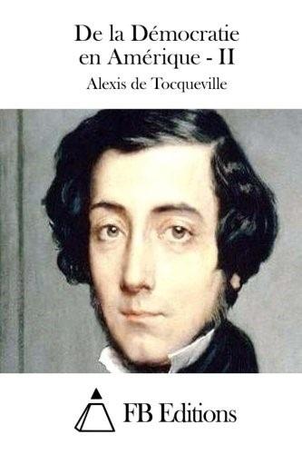 Bildergebnis für De la démocratique en Amerique (1835) của Alexis de Tocqueville.
